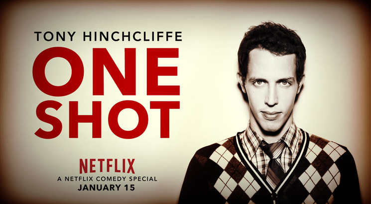 Tony Hinchcliffe One Shot