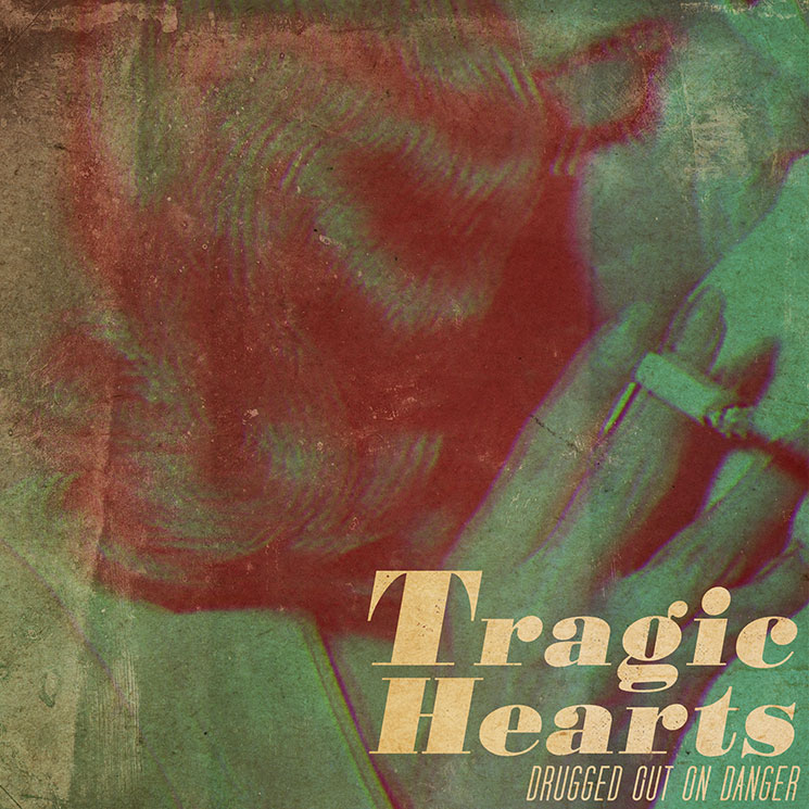 Tragic Hearts 'Drugged Out On Danger' (EP Stream)