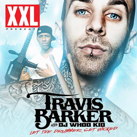 Travis Barker <i>Let the Drummer Get Wicked</i> mixtape