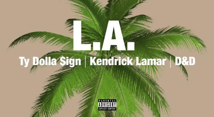 """Ty Dolla $ign """"L.A."""" (ft. Kendrick Lamar and D&D)"""