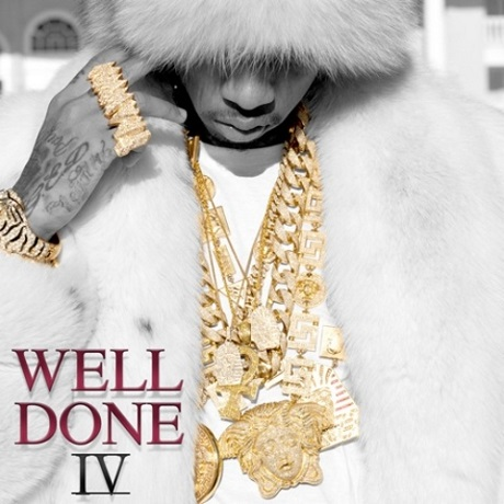 Tyga 'Well Done 4' (mixtape)
