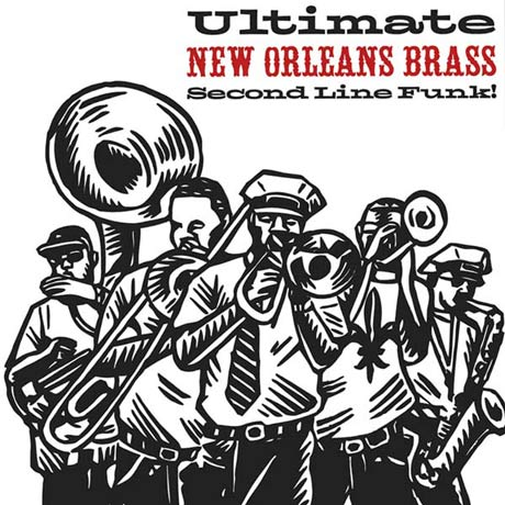 Various Ultimate New Orleans Brass: Second Line Funk!