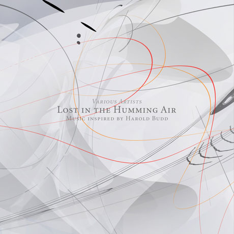 Various Lost In The Humming Air – Music Inspired by Harold Budd