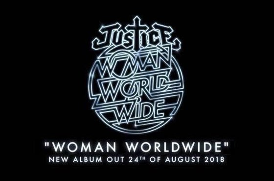 Justice Announce 'Woman Worldwide' LP