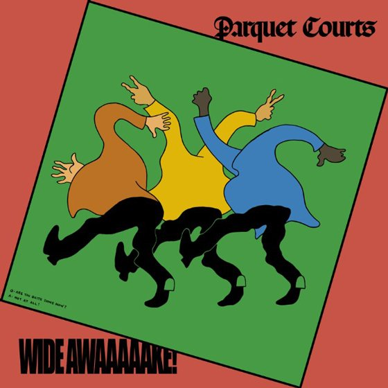 Parquet Courts Reveal Album with Danger Mouse 'Wide Awake!'