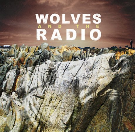 Wolves and the Radio Wolves and the Radio