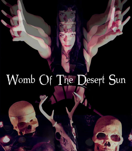 Womb of the Desert Sun Where Moths Eat and Worms Destroy