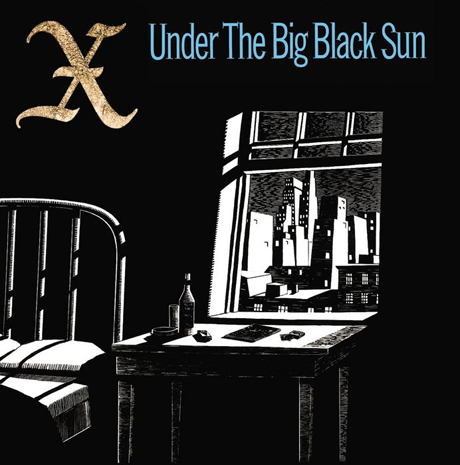 X Under the Big Black Sun