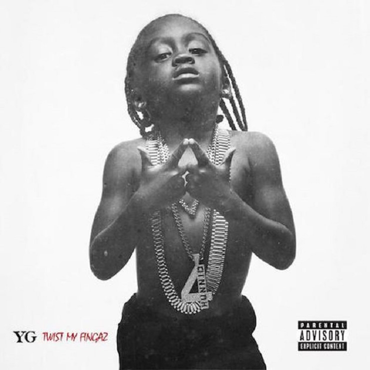 "YG ""Twist My Fingaz"""