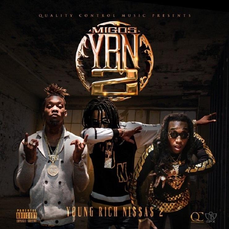 Migos 'Young Rich Niggas 2' (mixtape)