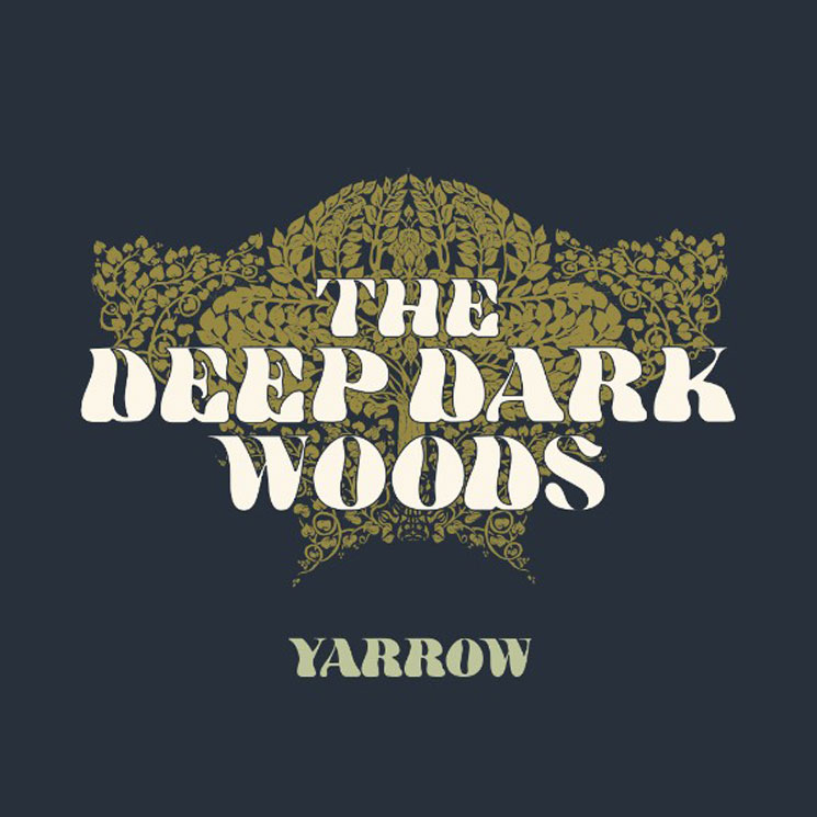 The Deep Dark Woods Yarrow