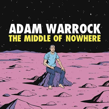 Adam WarRock The Middle of Nowhere