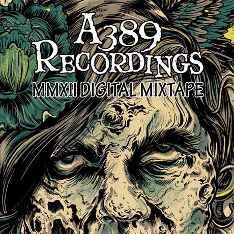 Various A389 Recordings 'MMXII Digital Mixtape'