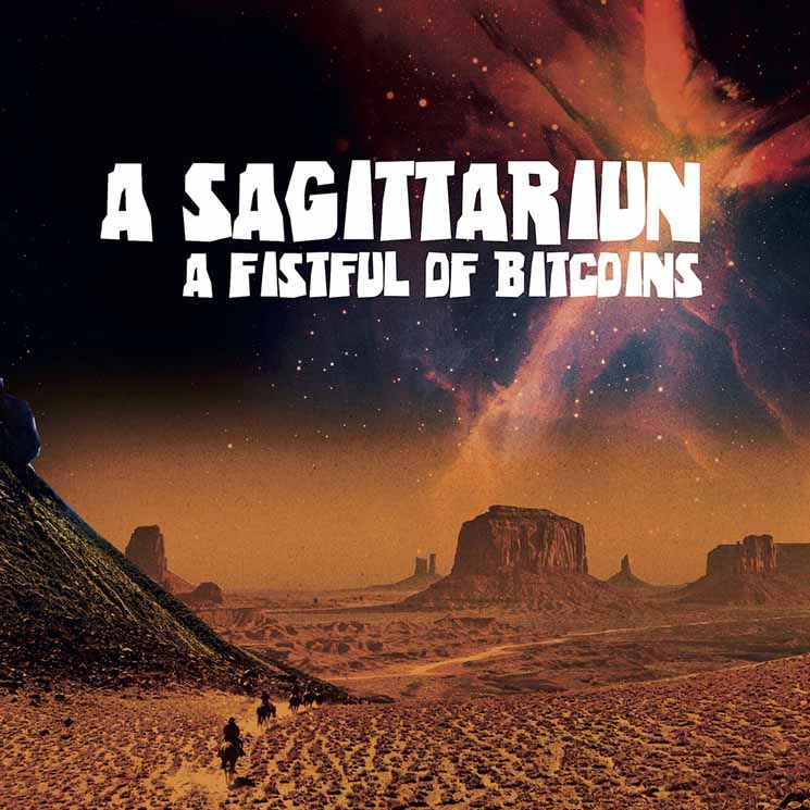 A Sagittariun A Fistful of Bitcoins
