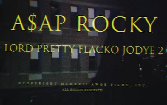 "A$AP Rocky ""Lord Pretty Flacko Jodye 2"" (video)"