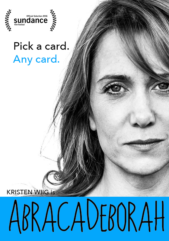 Kristen Wiig's Film 'AbracaDeborah' Is Taking Sundance by Storm