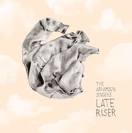 The Abramson Singers 'Late Riser' (album stream)