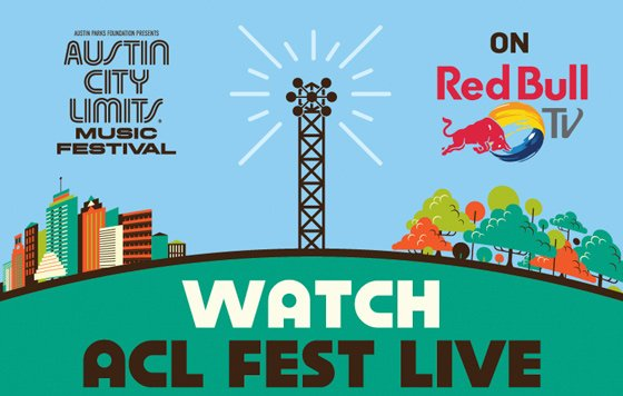 Watch Red Bull TV's Austin City Limits Music Festival Live Stream Starting this Friday