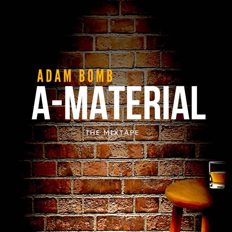 Adam Bomb A-Material