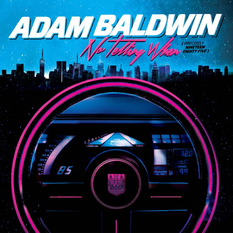 Adam Baldwin 'No Telling When (Precisely Nineteen Eighty-Five)' (album stream)