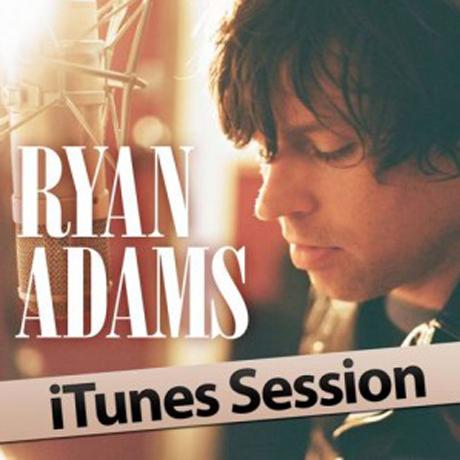 Ryan Adams 'iTunes Session' (album stream)