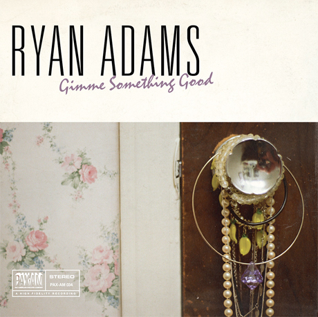 "Ryan Adams ""Gimme Something Good"""