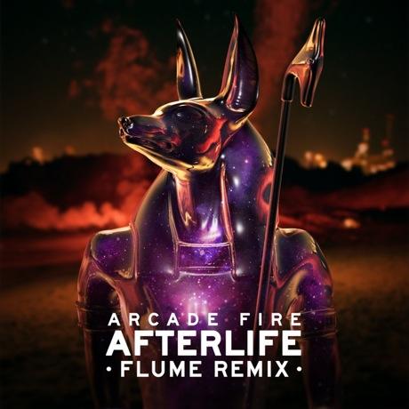 "Arcade Fire ""Afterlife"" (Flume remix)"