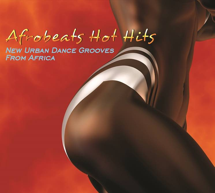 Various Afrobeats Hot Hits: New Urban Dance Grooves from Africa