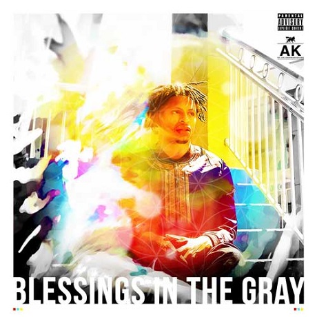 AK 'Blessings in the Gray' (mixtape)