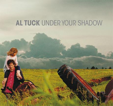 Al Tuck Under Your Shadow