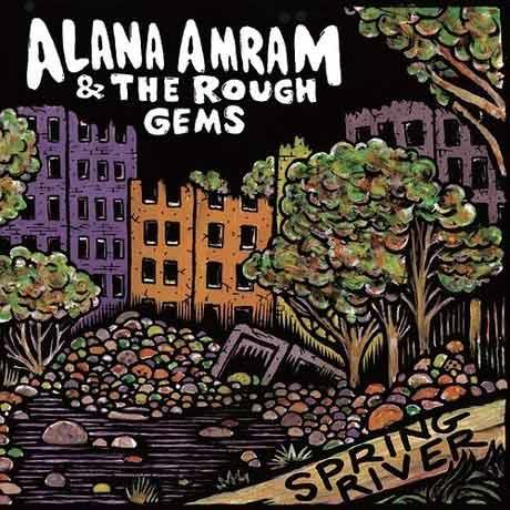 Alana Amram & the Rough Gems Spring River