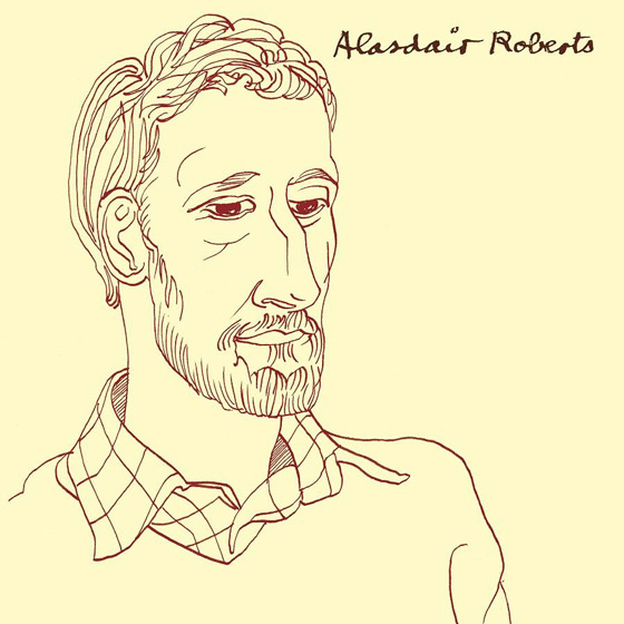 "Alasdair Roberts ""Artless One"""