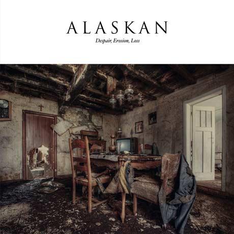 Alaskan Despair, Erosion, Loss