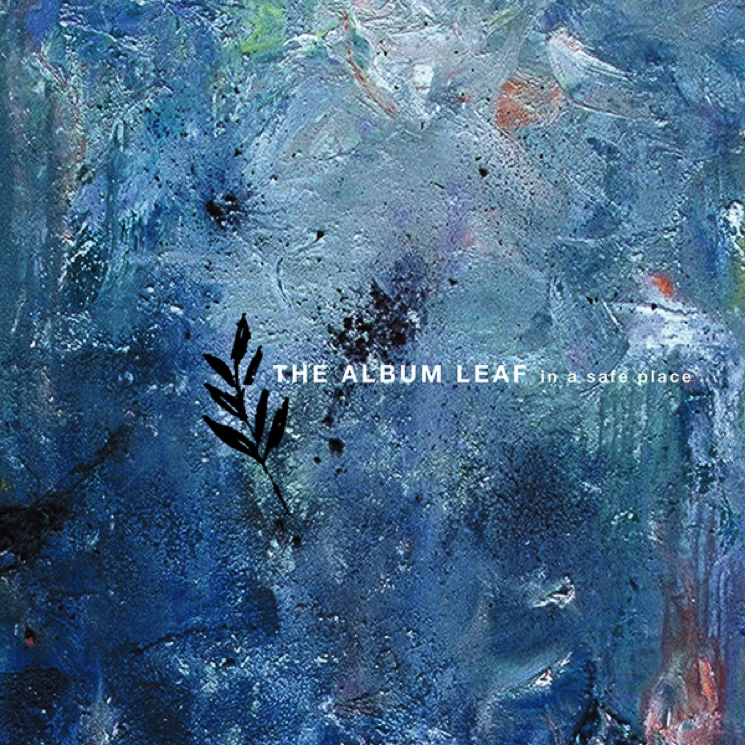 The Album Leaf's 'In a Safe Place' Gets Vinyl Reissue