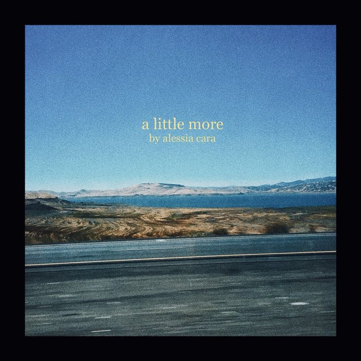 Alessia Cara Shares 'A Little More' New Music on Her 22nd Birthday