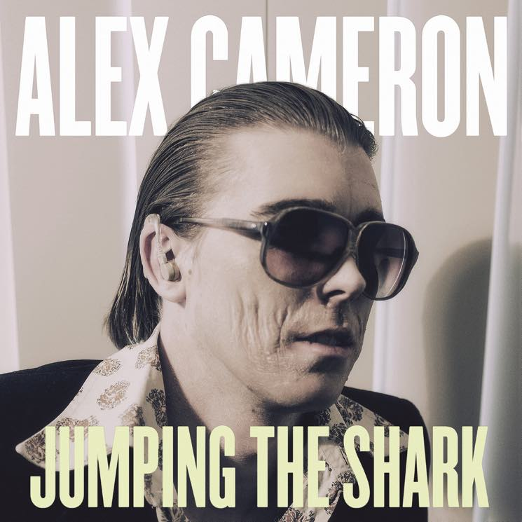 Alex Cameron  Jumping the Shark