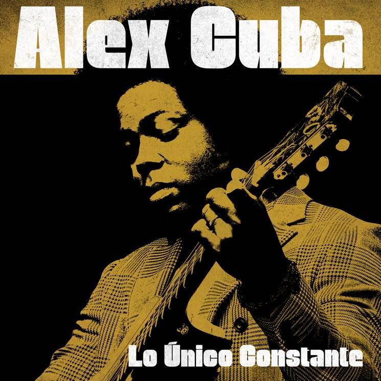 Alex Cuba 'Lo Único Constante' (album stream)