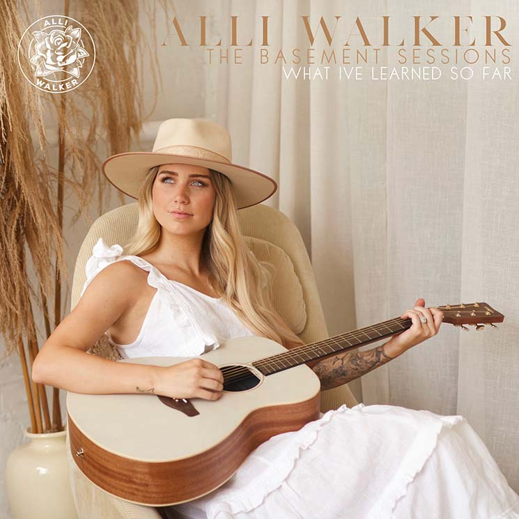 Alli Walker The Basement Sessions: What I've Learned So Far