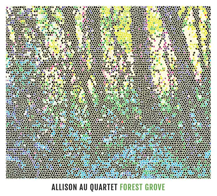 Allison Au Quartet Forest Grove