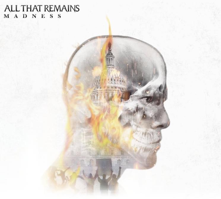 All That Remains Madness