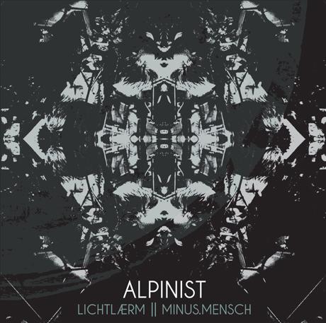 Alpinist Lichtlærm/Minus Mensch