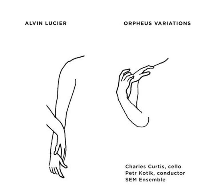 Alvin Lucier Orpheus Variations