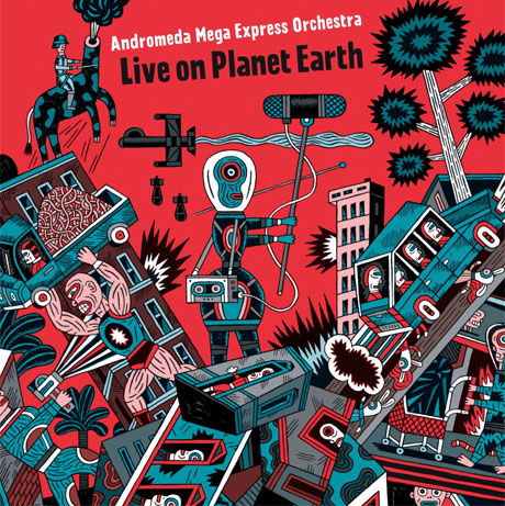 Andromeda Mega Express Orchestra 'Live on Planet Earth' (album stream)