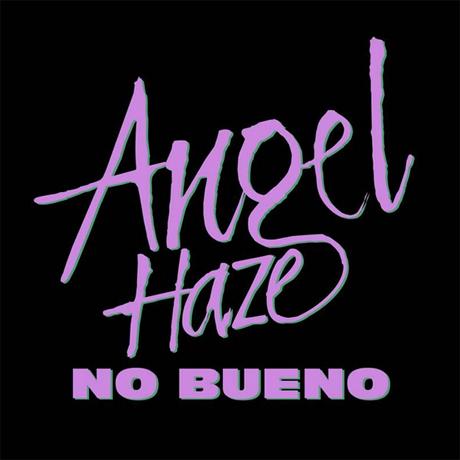 """Angel Haze """"No Bueno"""""""