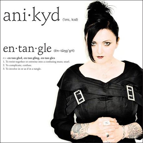 Ani Kyd 'Entangle' (EP stream)