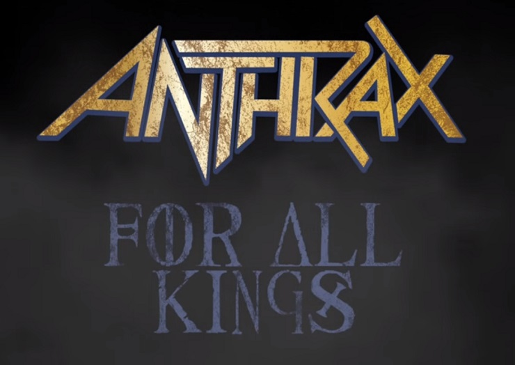 Anthrax Announce 'For All Kings' Album