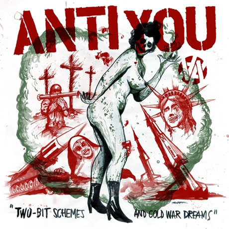 Anti-You Two-Bit Schemes and Cold War Dreams