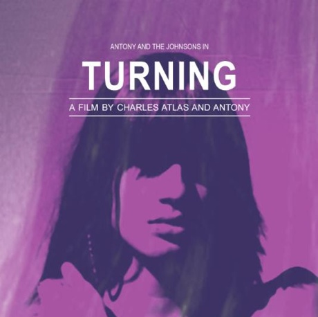 Antony and the Johnsons Detail 'Turning' Film Release and Live Album
