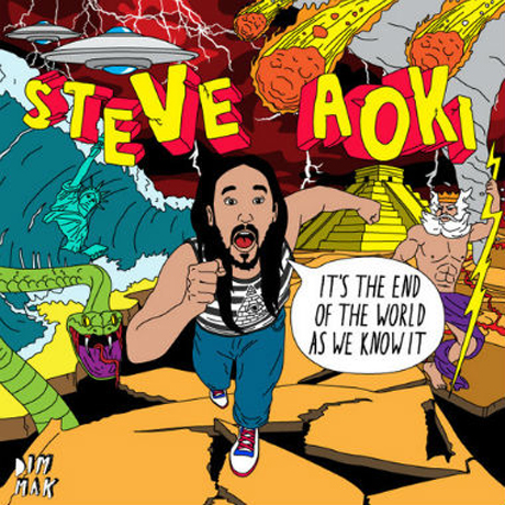 Steve Aoki 'It's the End of the World as We Know It' (EP stream)