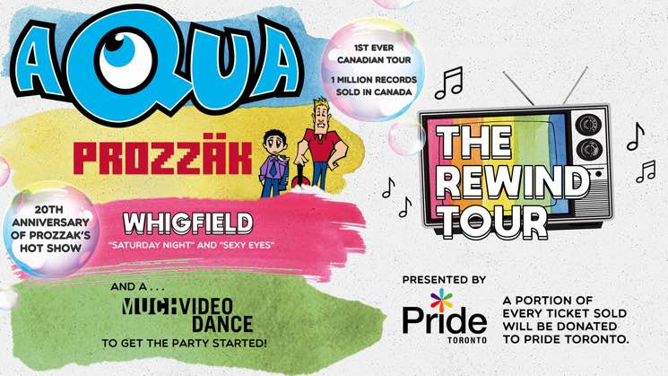 ​Aqua, Prozzäk and Whigfield Team Up for Canadian 'Rewind Tour'